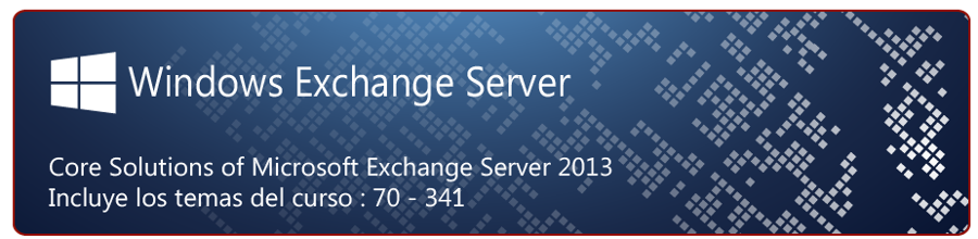 Exchange 2013 core solutions - 341
