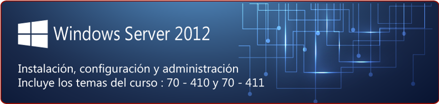 Diplomado en Windows 2012 Server  410, 411